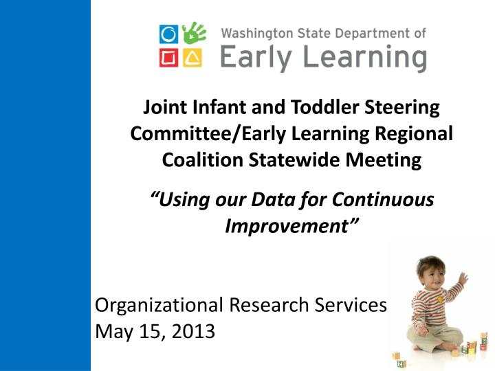 Joint Infant and Toddler Steering