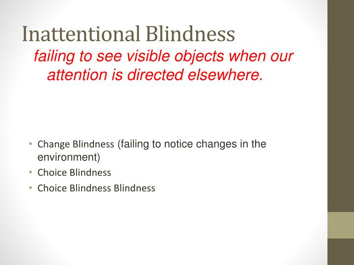 Inattentional