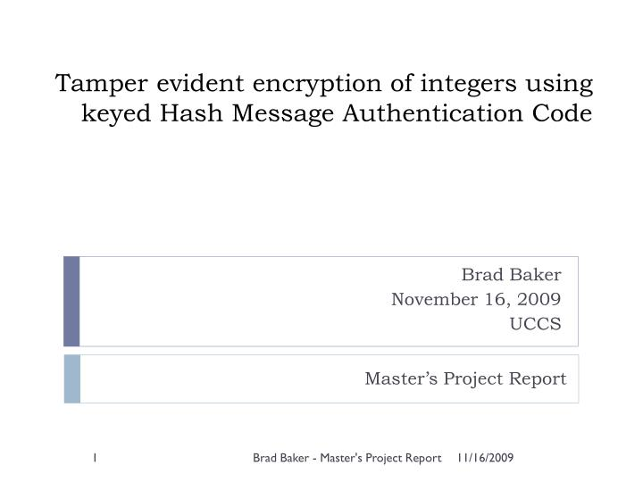 tamper evident encryption of integers using keyed hash message authentication code n.