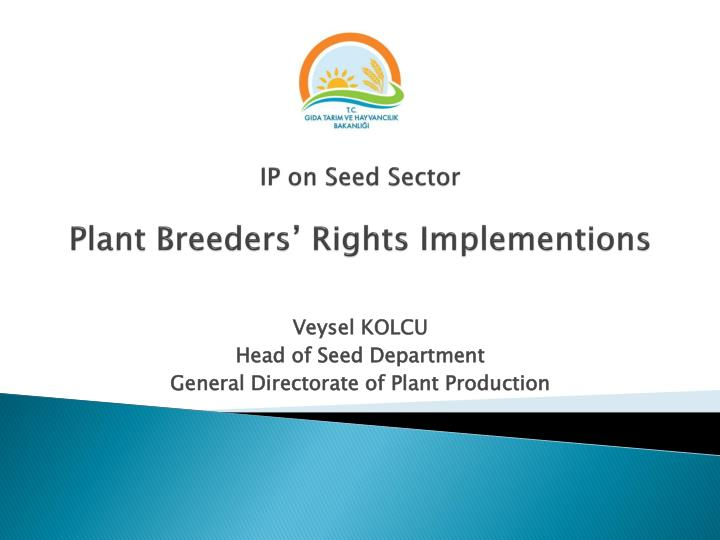 ip on seed sector plant breeders rights implementions n.
