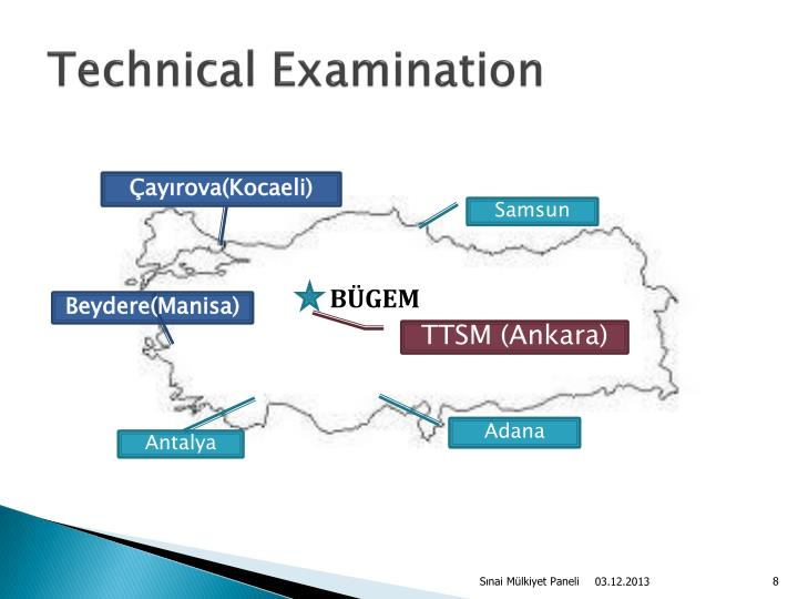 Technical Examination