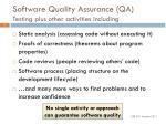 software quality assurance qa testing plus other activities including