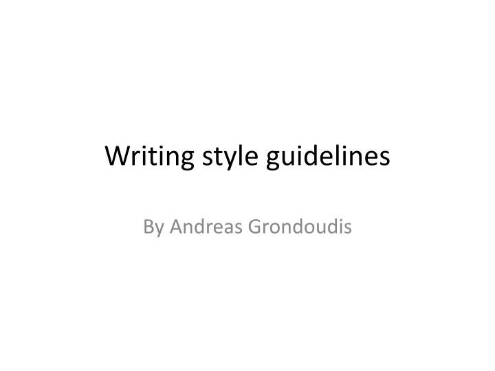 writing style guidelines n.