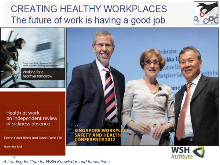 A Leading Institute for WSH Knowledge and Innovations