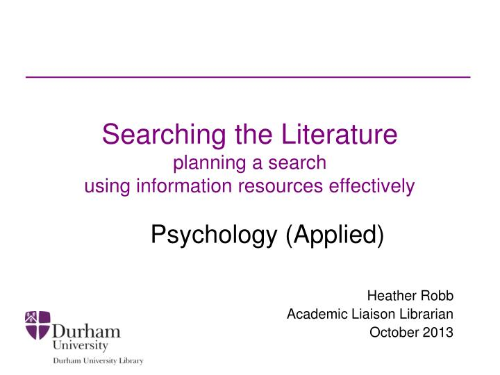 searching the literature planning a search using information resources effectively n.