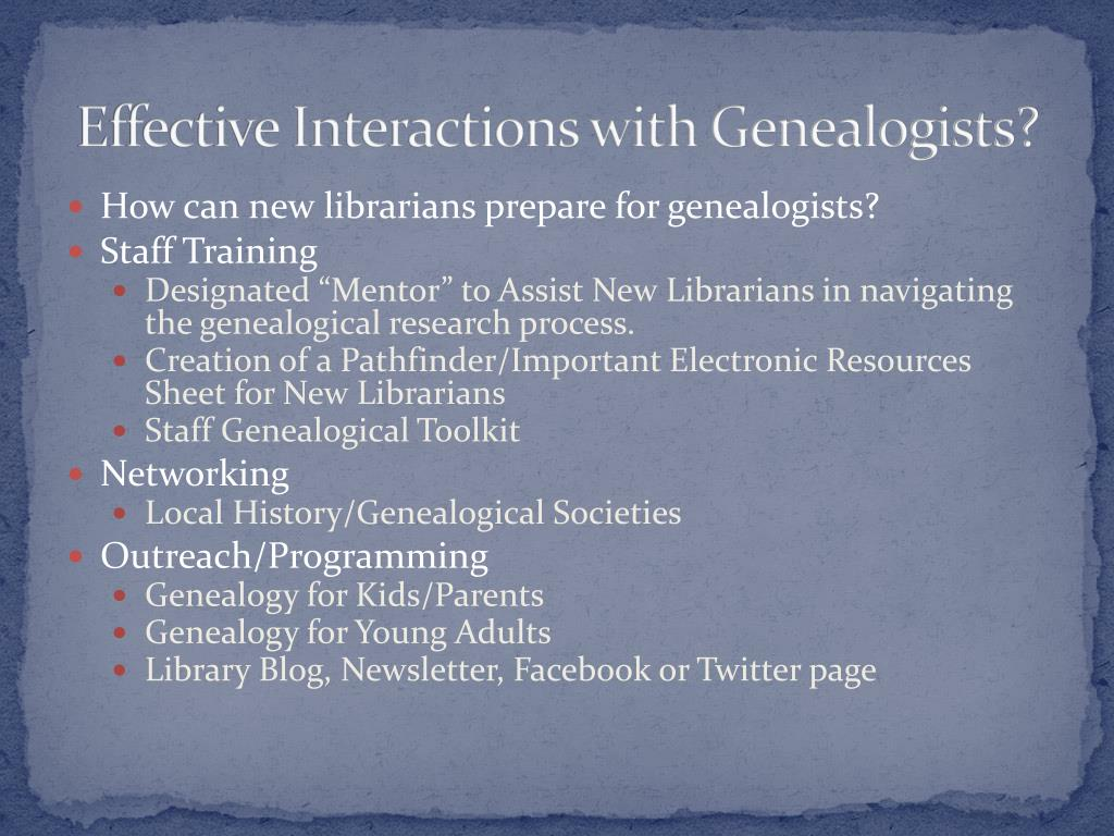 PPT - Everything is Relative: Genealogy and Library Reference