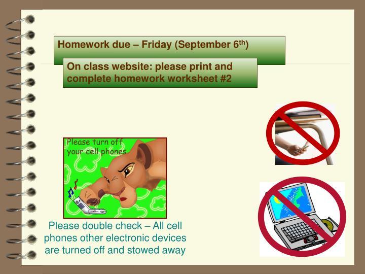 Homework due – Friday (September 6