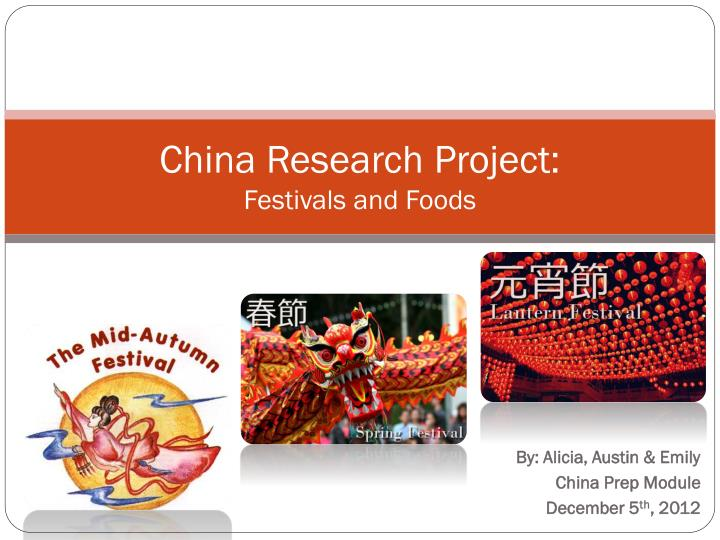 china research project festivals and foods n.