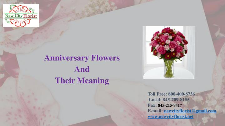 Ppt anniversary flowers and their meaning powerpoint