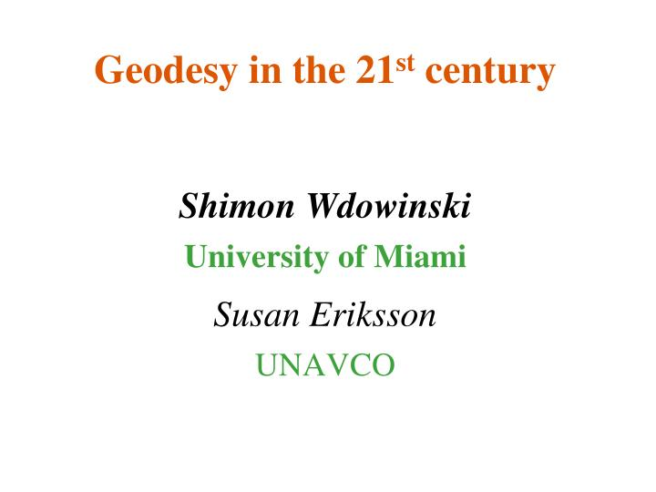 geodesy in the 21 st century n.