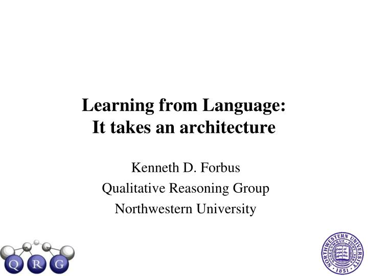 learning from language it takes an architecture n.