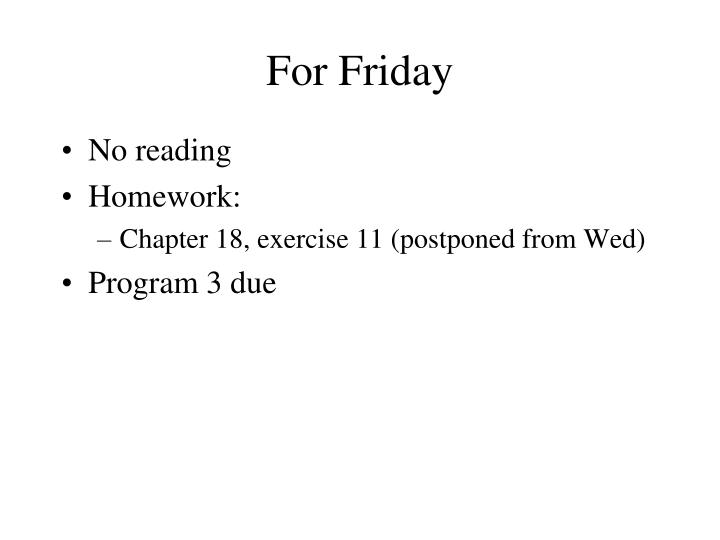 for friday n.