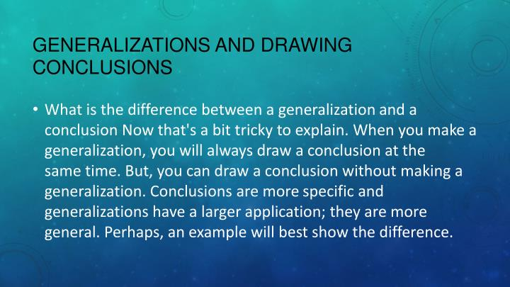 Ppt Generalizations And Conclusions Powerpoint Presentation Id
