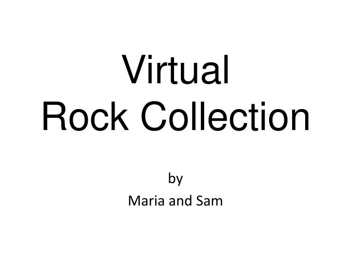 virtual rock collection n.