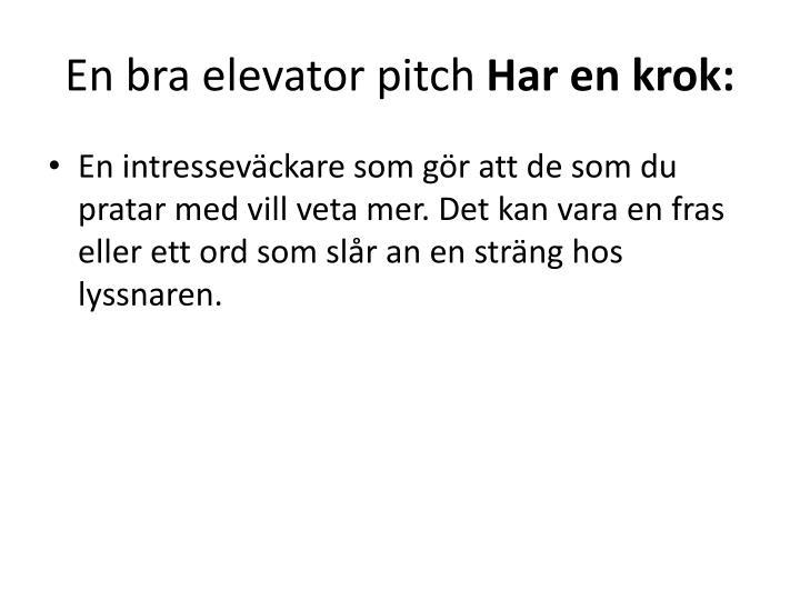 En bra elevator pitch