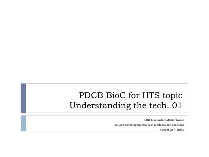 pdcb bioc for hts topic understanding the tech 01 n.