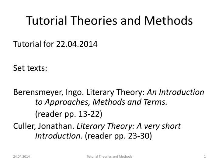 Tutorial theories and methods