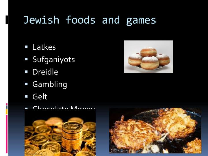 Jewish foods and games