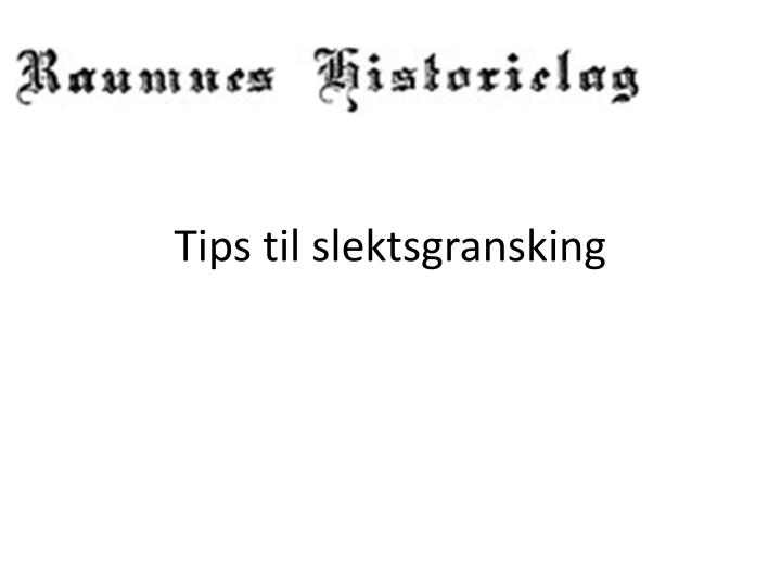 tips til slektsgransking n.