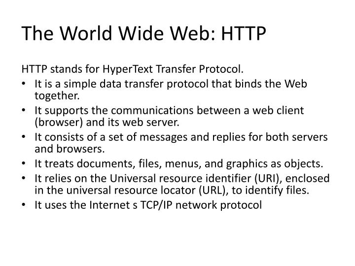 The World Wide Web: HTTP