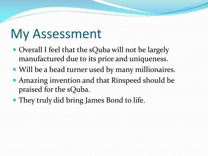 My Assessment