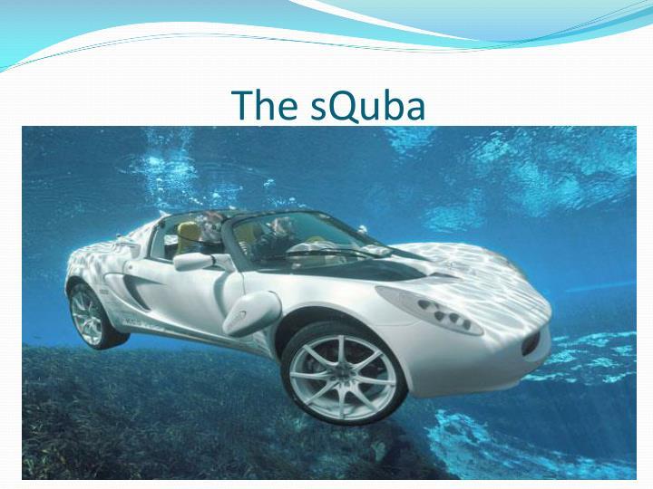 The squba