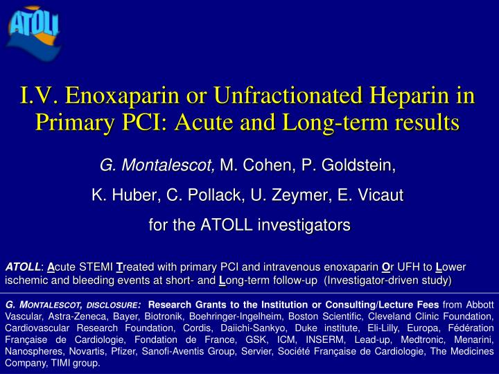 i v enoxaparin or unfractionated heparin in primary pci acute and long term results n.