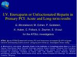 i v enoxaparin or unfractionated heparin in primary pci acute and long term results