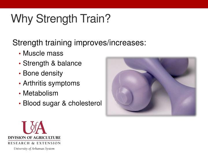 Why Strength Train?