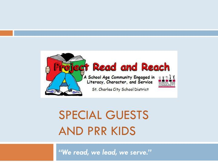 special guests and prr kids n.