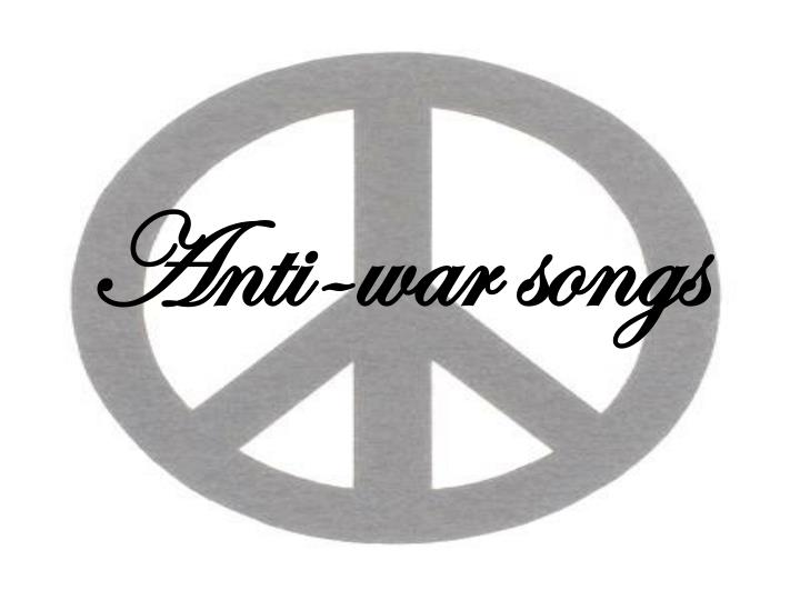 Anti-war songs