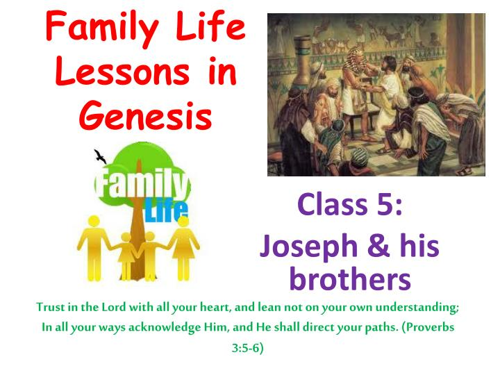 Family life lessons in genesis