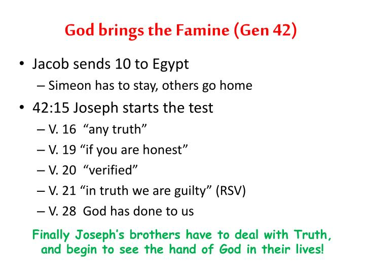 God brings the Famine (Gen 42)