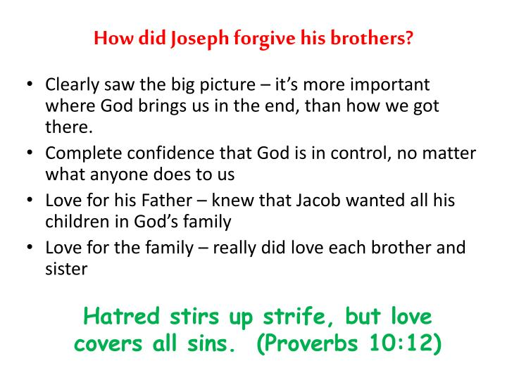 How did Joseph forgive his brothers?