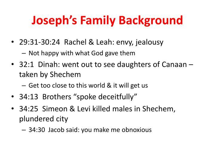 Joseph s family background