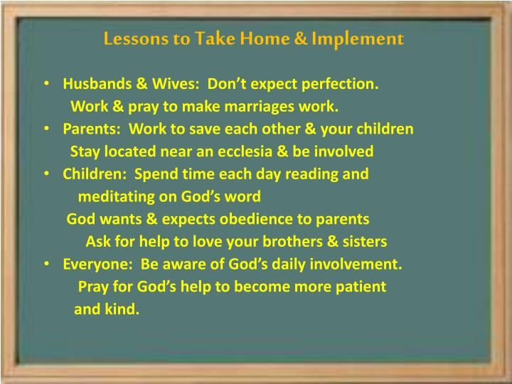 Lessons to Take Home & Implement