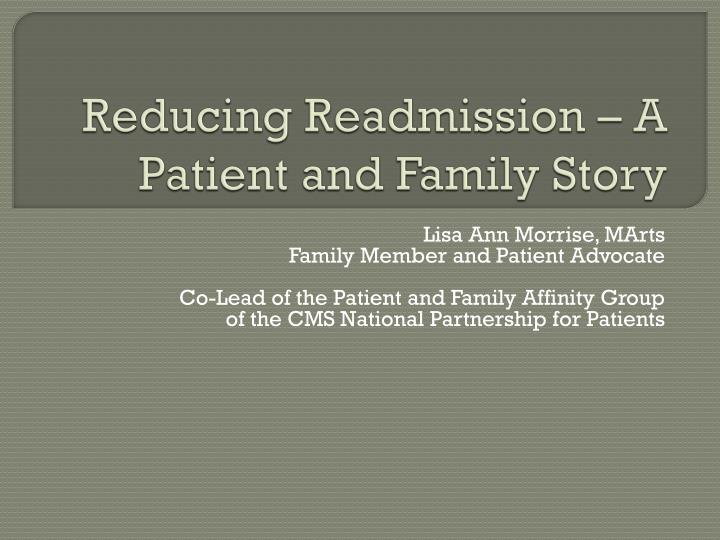 reducing readmission a patient and family story n.