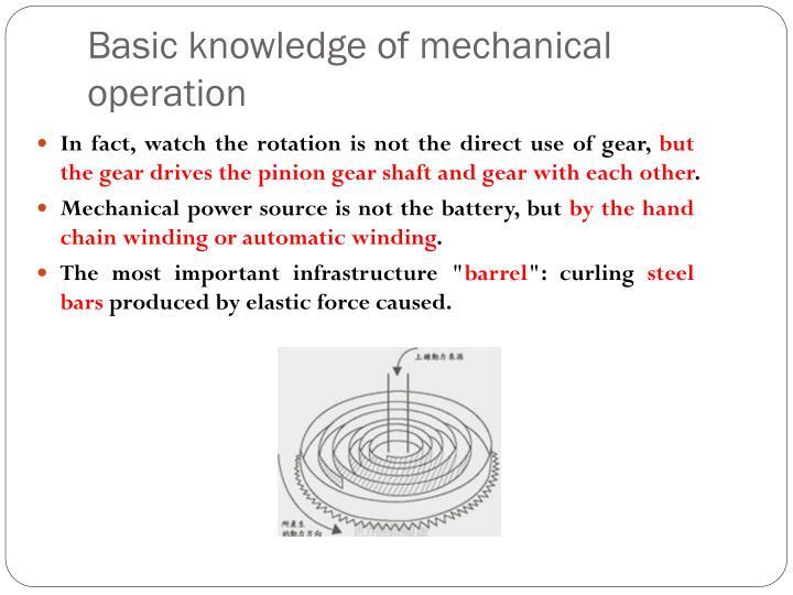Basic knowledge of mechanical operation