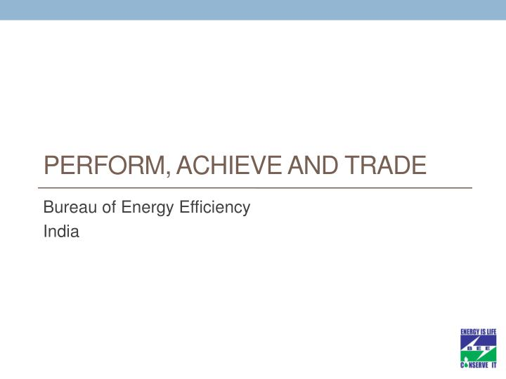 perform achieve and trade n.