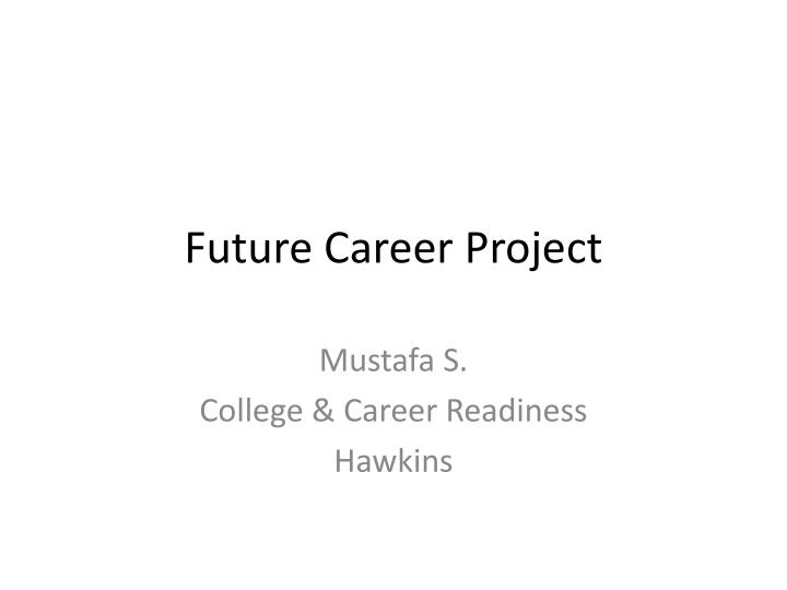 future career project n.