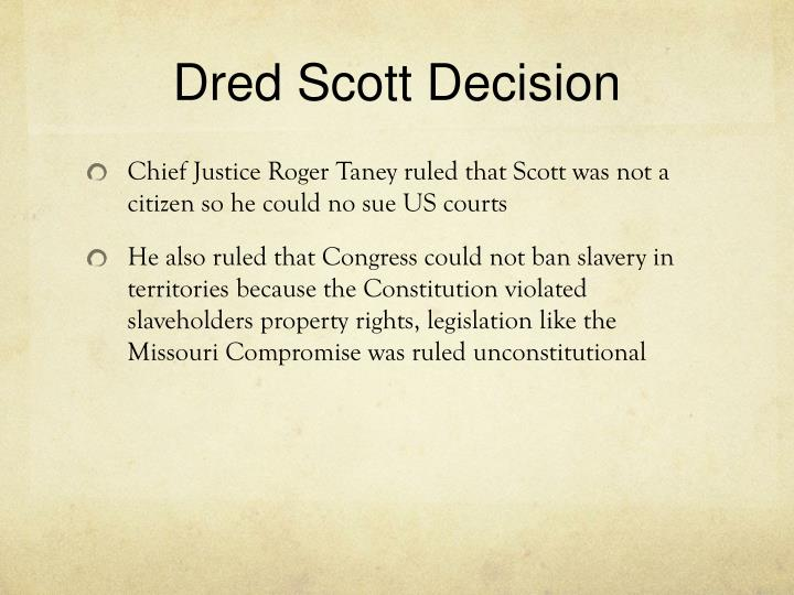 the dred scott decision 2 essay Answer to dred scotts essay the supreme court's decision on dred scott's status as a slave or free man had far reaching consequences for all black people in.