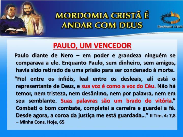 PAULO, UM VENCEDOR