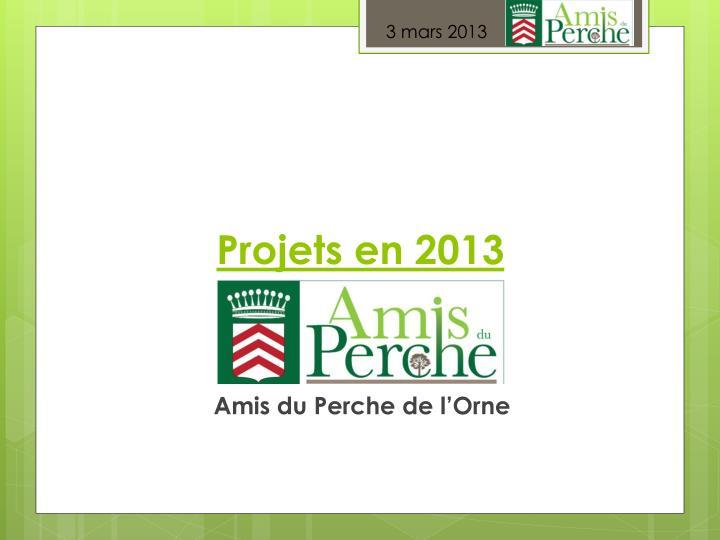 Projets en 2013