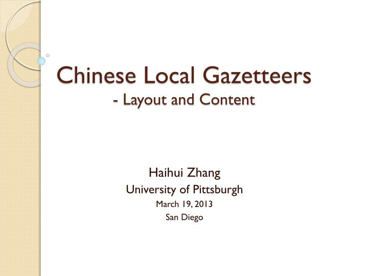 chinese local gazetteers layout and content n.
