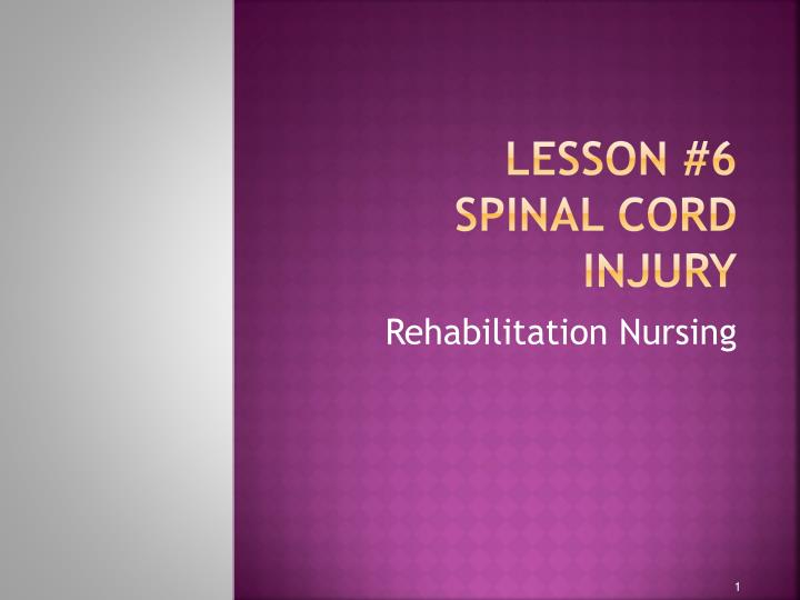 lesson 6 spinal cord injury n.