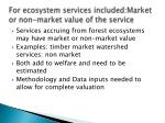 for ecosystem services included market or non market value of the service