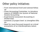 other policy initiatives