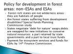 policy for development in forest areas non esas and esas