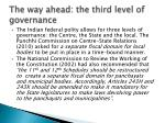 the way ahead the third level of governance