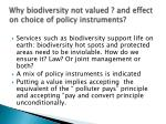 why biodiversity not valued and effect on choice of policy instruments